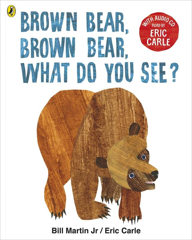 Brown Bear, Brown Bear, What Do You See, Eric Carle, Penguin Random House